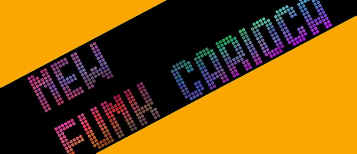 New Funk Carioca